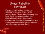 shays rebellion continued