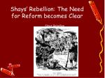 shays rebellion the need for reform becomes clear