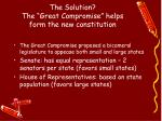 the solution the great compromise helps form the new constitution
