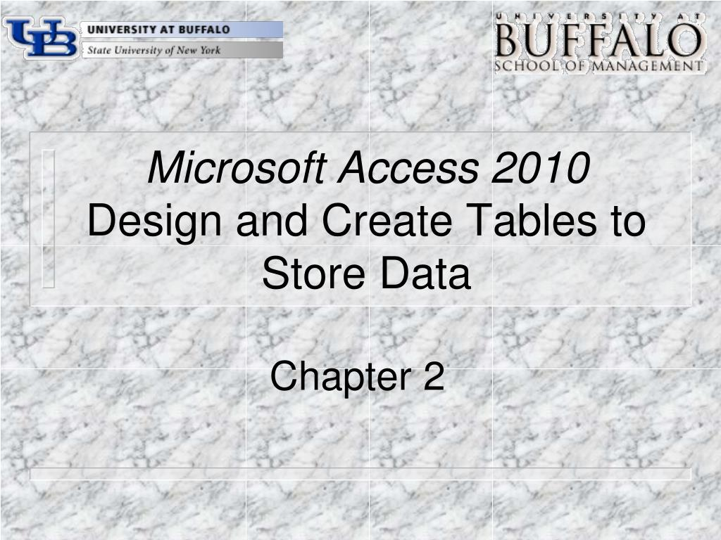 microsoft access 2010 design and create tables to store data l.