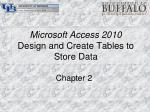 microsoft access 2010 design and create tables to store data