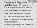 questions requested updates from hr users