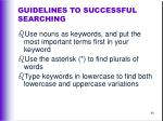 guidelines to successful searching