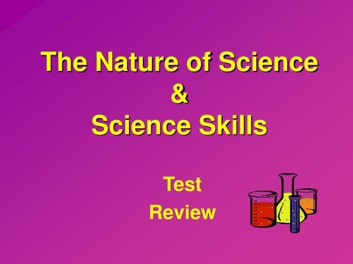 The nature of science science skills