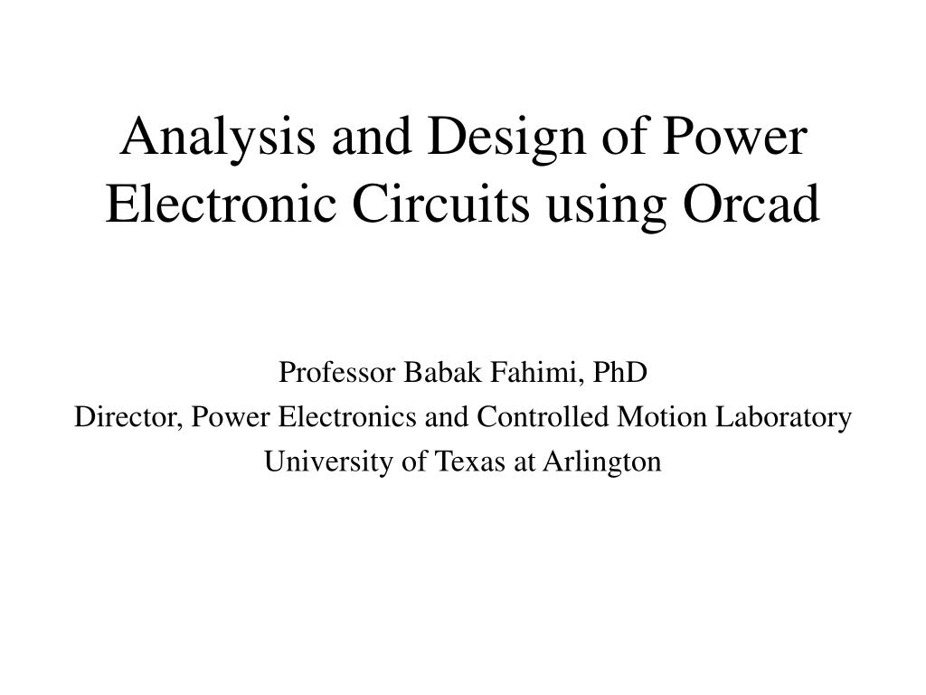 analysis and design of power electronic circuits using orcad l.
