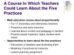 a course in which teachers could learn about the five practices