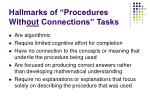 hallmarks of procedures with out connections tasks