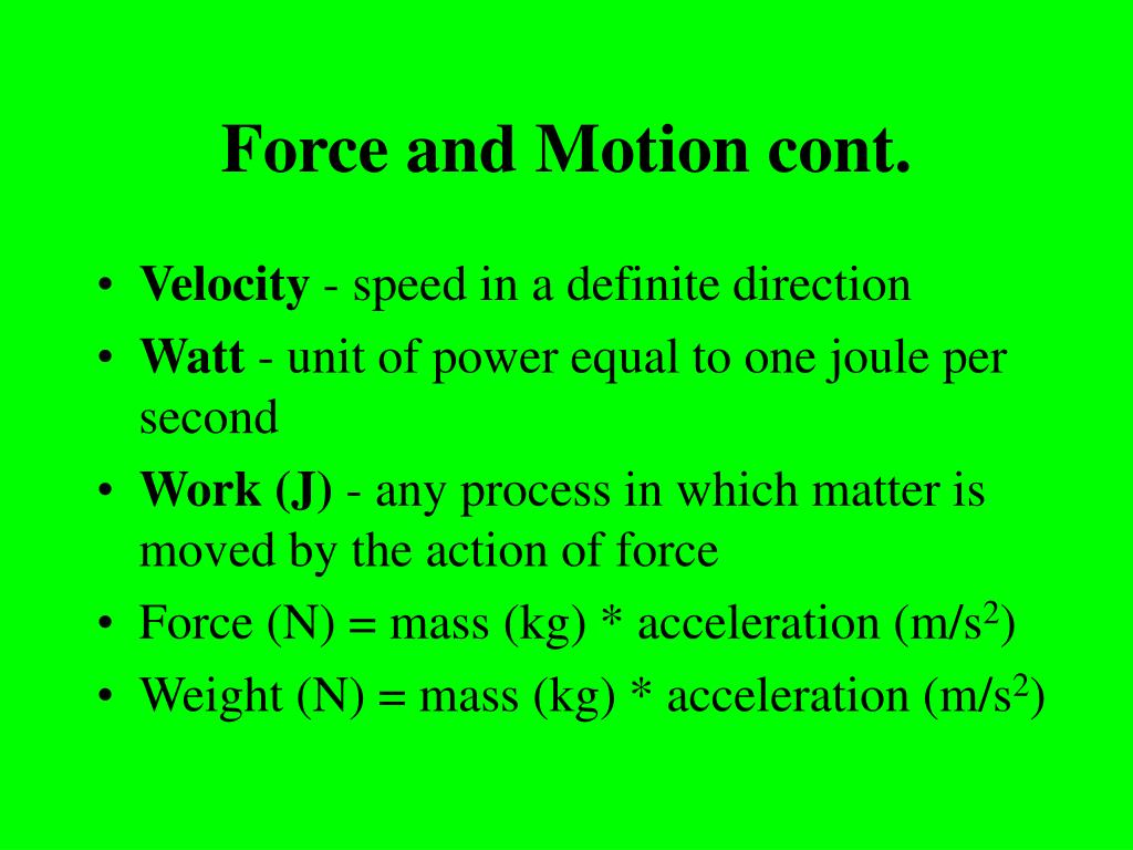 Force and Motion cont.