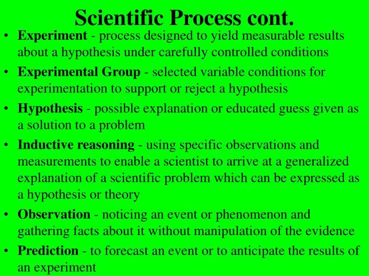 Scientific process cont
