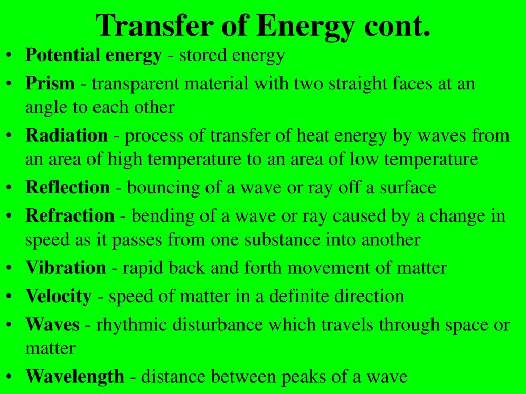 Transfer of Energy cont.