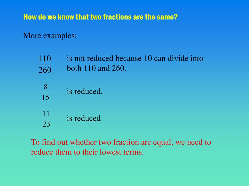 How do we know that two fractions are the same?