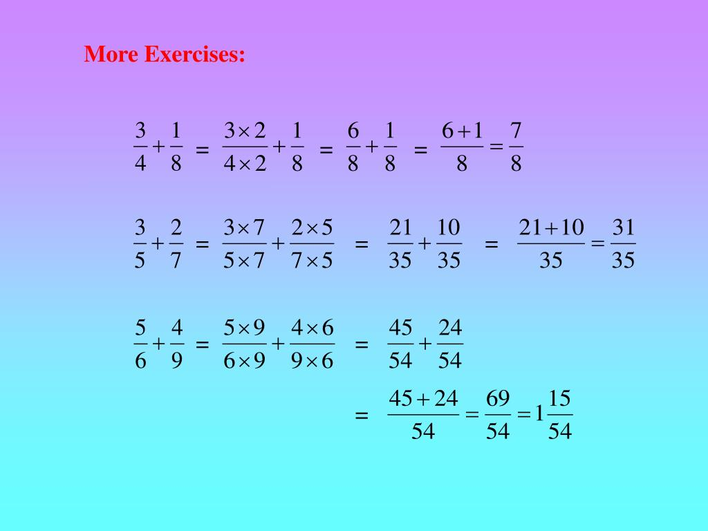 More Exercises: