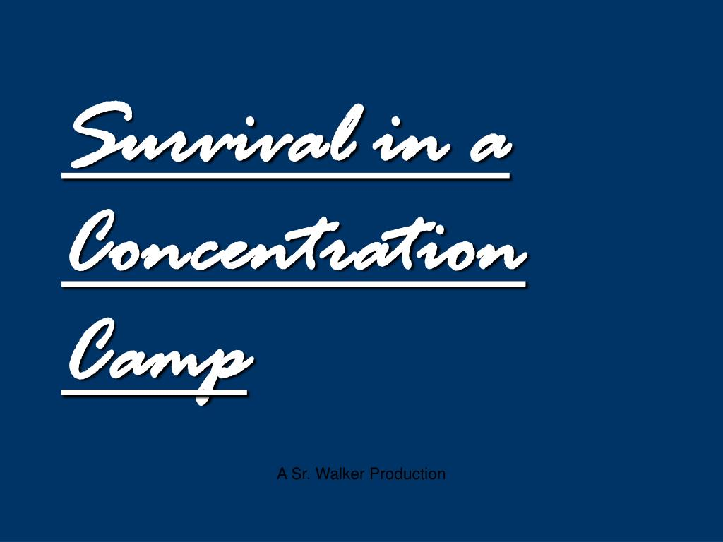survival in a concentration camp l.