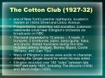 the cotton club 1927 32