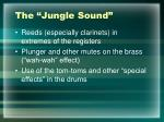 the jungle sound