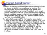 motion based tracker