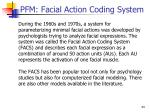 pfm facial action coding system