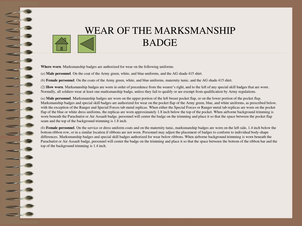 WEAR OF THE MARKSMANSHIP BADGE