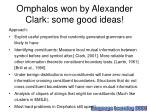 omphalos won by alexander clark some good ideas