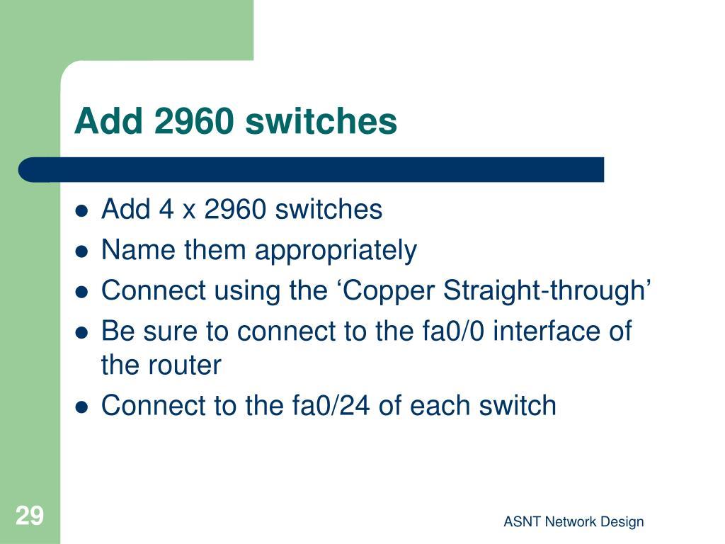Add 2960 switches