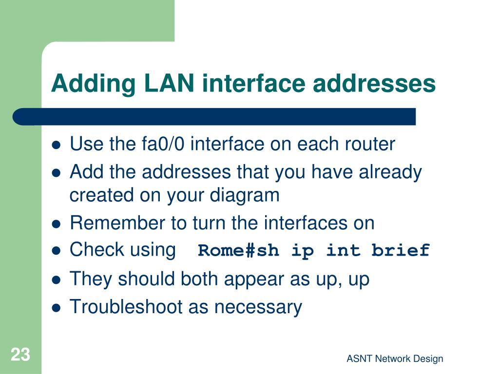 Adding LAN interface addresses