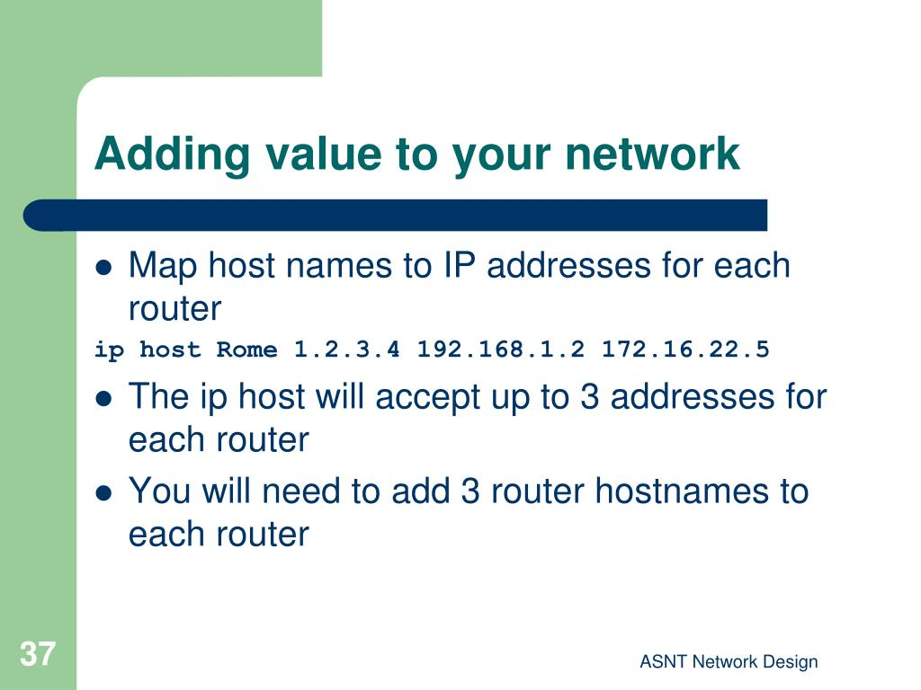 Adding value to your network