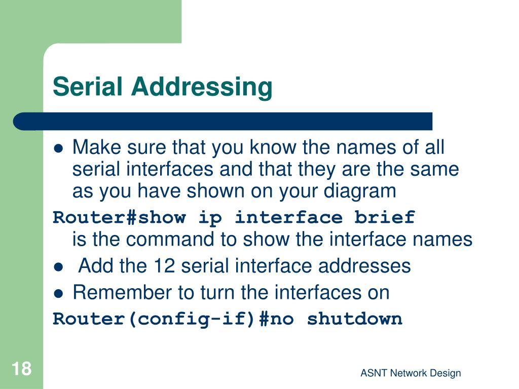 Serial Addressing
