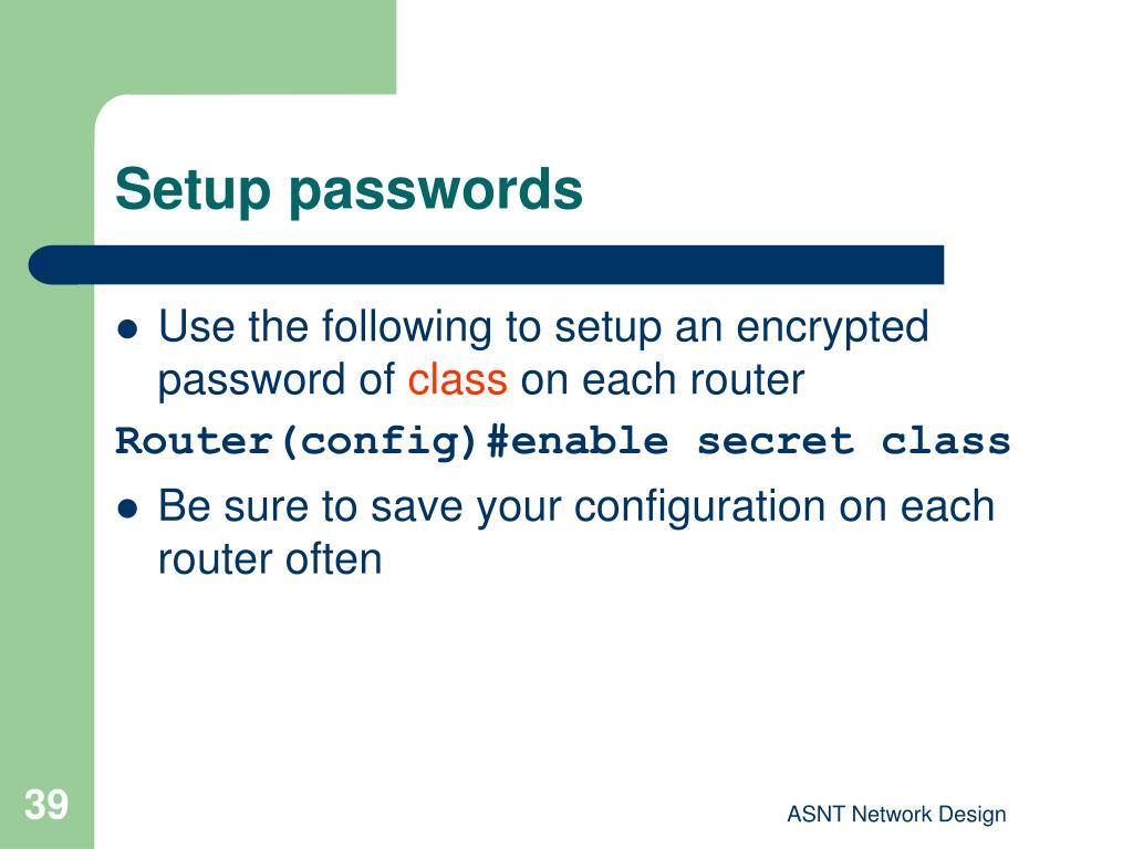 Setup passwords