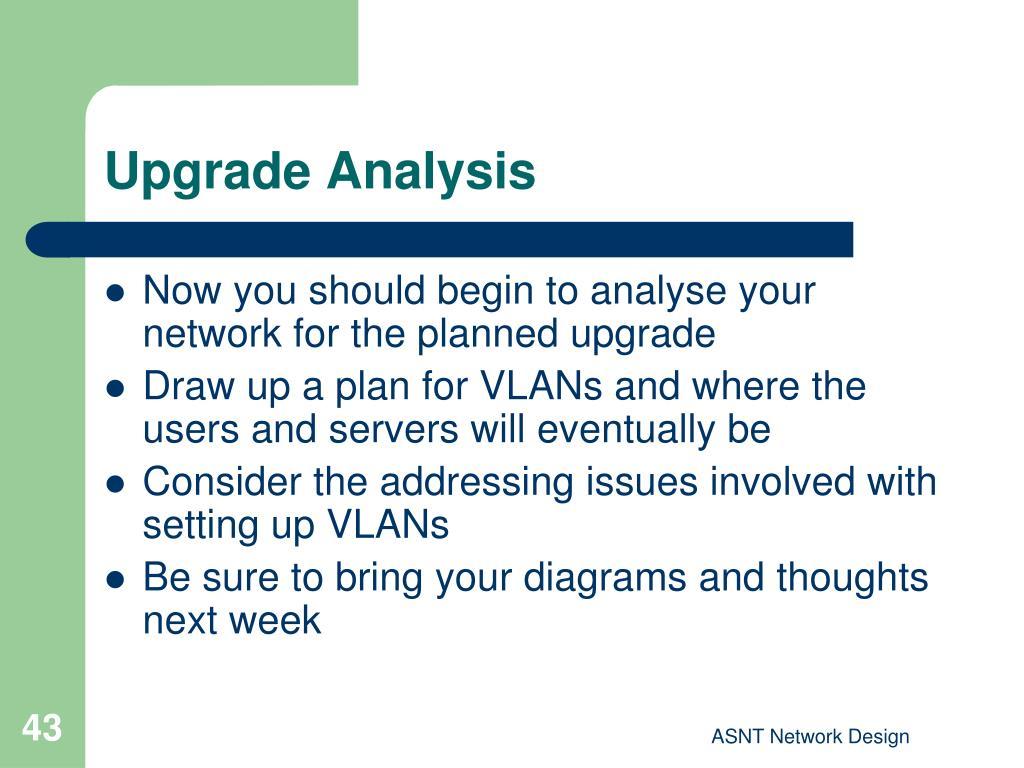 Upgrade Analysis