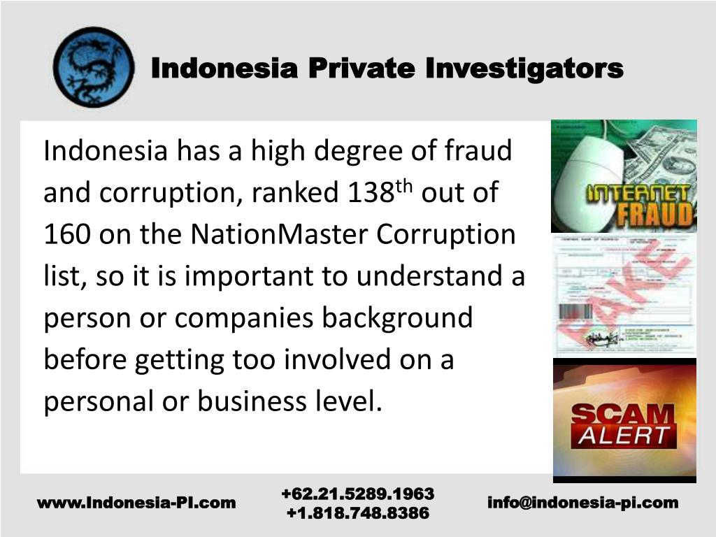 Indonesia has a high degree of fraud and corruption, ranked 138