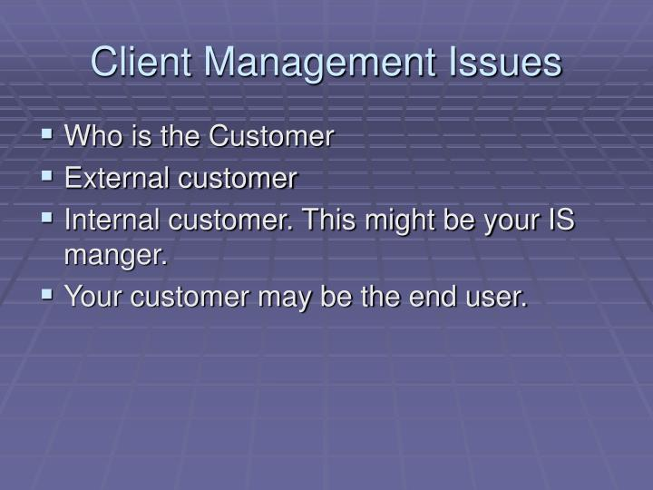 Client management issues