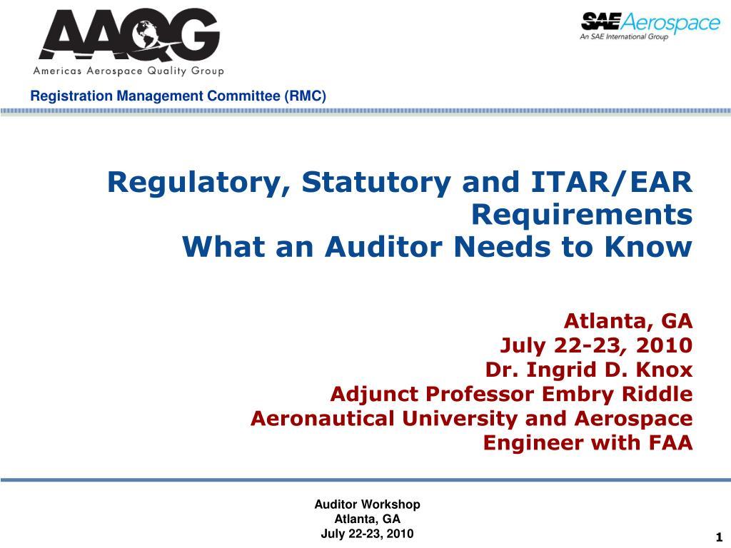 Regulatory, Statutory and ITAR/EAR Requirements