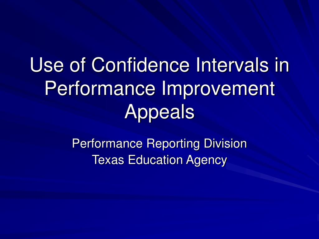 use of confidence intervals in performance improvement appeals l.