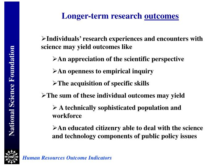 Longer-term research
