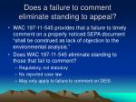 does a failure to comment eliminate standing to appeal