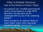 effect of multiple decisions use of the notice of action taken
