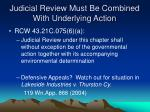 judicial review must be combined with underlying action