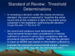 standard of review threshold determinations29