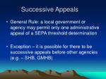 successive appeals