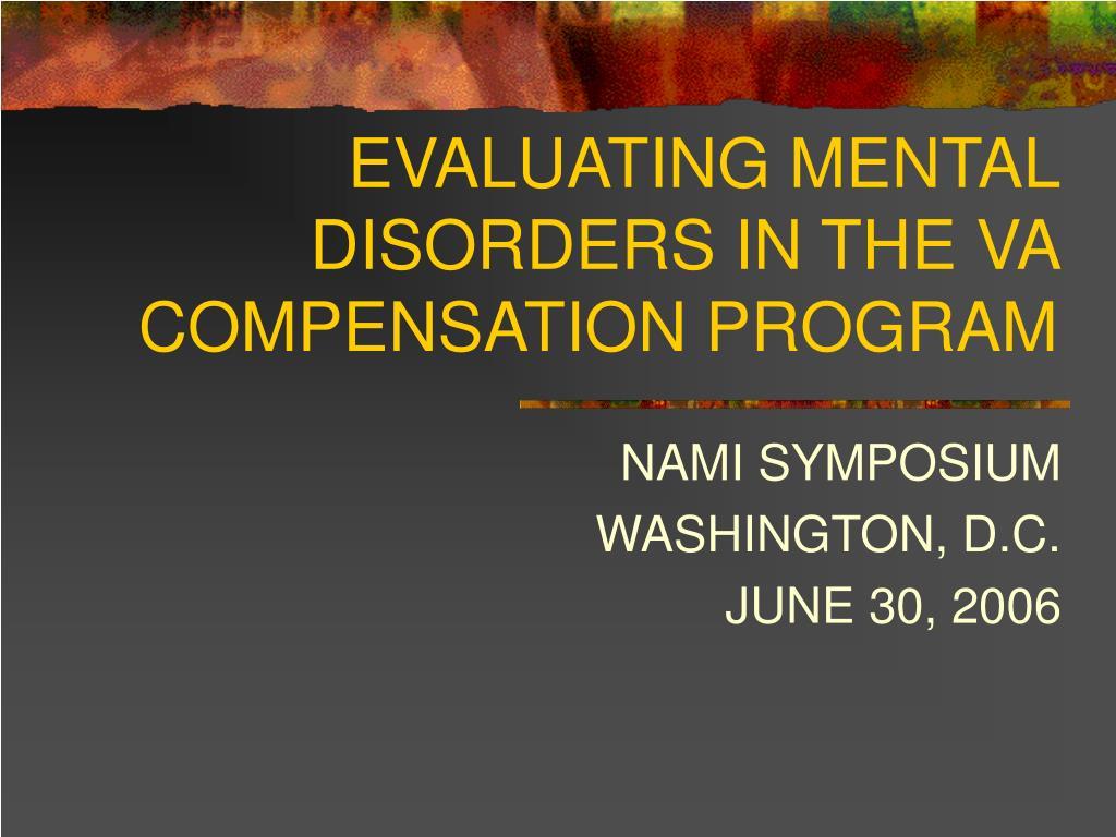 evaluating mental disorders in the va compensation program