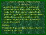 appeal to authority or argumentum ad verecundiam