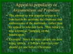 appeal to popularity or argumentum ad populum