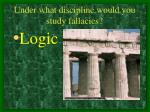 under what discipline would you study fallacies