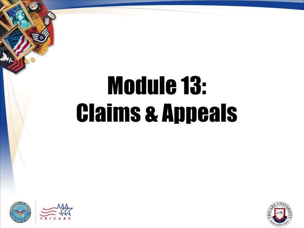 module 13 claims appeals l.