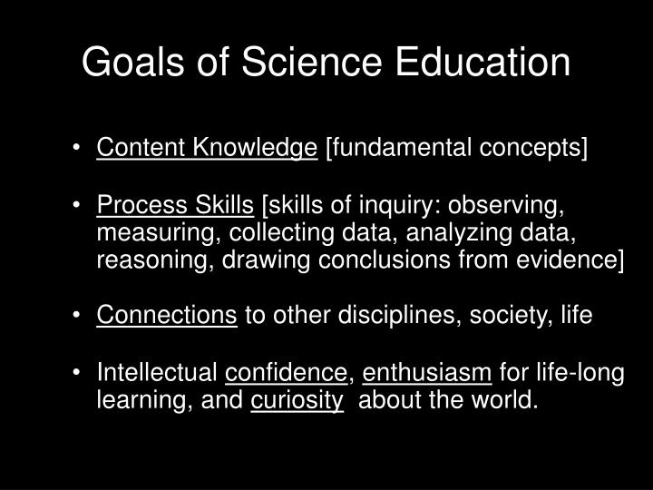 Goals of Science Education