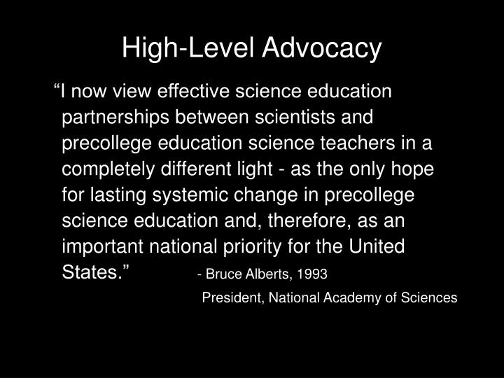 High level advocacy