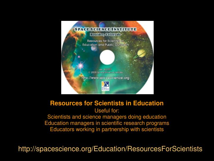 http://spacescience.org/Education/ResourcesForScientists