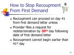 how to stop recoupment from first demand