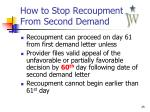 how to stop recoupment from second demand
