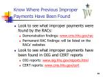 know where previous improper payments have been found